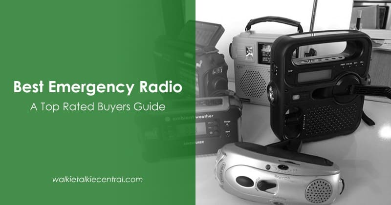 Best Emergency Radio Apr 2018 Buyers Guide and Reviews