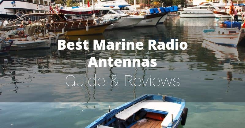Best VHF Marine Radio Antennas