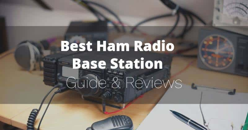 Best Ham Radio Base Station