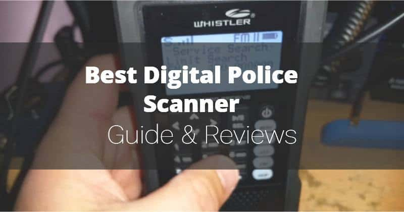 Best Digital Police Scanner